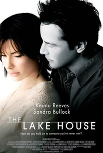 The Lake House (2006) - Rotten Tomatoes