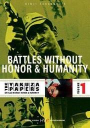 Jingi naki tatakai (Battles Without Honor and Humanity)(The Yakuza Papers)(War Without a Code)