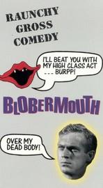 Blobermouth