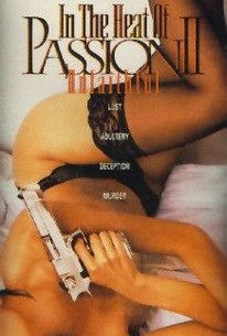 In the Heat of Passion II: Unfaithful (Unfaithful ) (Behind Closed Doors)