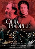Our People: The Story of William and Catherine Booth