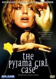 La ragazza dal pigiama giallo (The Girl in the Yellow Pajamas) (The Pyjama Girl Case)