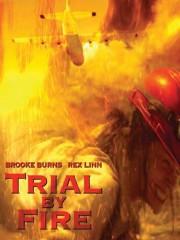 Trial by Fire (Smoke Jumper) (Raging Inferno)