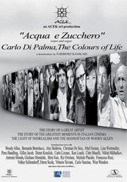 Water and Sugar: Carlo Di Palma, the Colours of Life