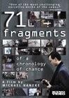 71 Fragmente einer Chronologie des Zufalls (71 Fragments of a Chronology of Chance)