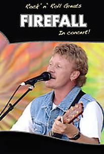Rock N Roll Greats - Firefall: In Concert