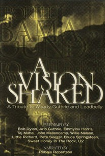 A Vision Shared: A Tribute to Woody Guthrie and Leadbelly