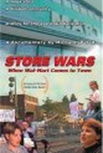 Store Wars: When Wal-Mart Comes to Town