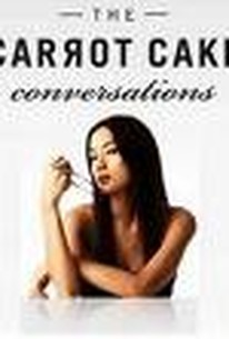The Carrot Cake Conversations