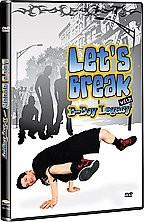 Let's Break with B-Boy Legacy