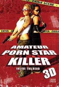 Amateur Porn Star Killer 3D: Inside the Head