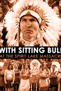 With Sitting Bull at the Spirit Lake Massacre