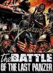 Battaglia dell'ultimo panzer, La (The Battle of the Last Panzer)