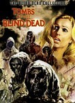 Tombs Of The Blind Dead (Noche del terror ciego)