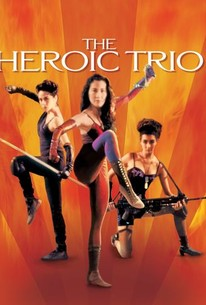 The Heroic Trio (Dung fong saam hap)