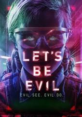Let's Be Evil