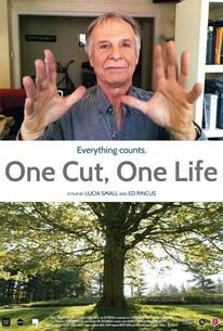 One Cut, One Life