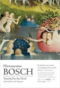 Hieronymus Bosch, Touched by the Devil (Jheronimus Bosch, Touched By The Devil)