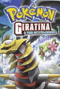 Pokemon Giratina And The Sky Warrior 2008 Rotten Tomatoes
