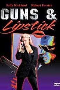 Guns and Lipstick