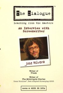 The Dialogue: Learning From the Masters - Jose Rivera