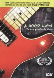 A Good Life: The Joe Grushecky Story