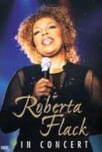 Roberta Flack: In Concert