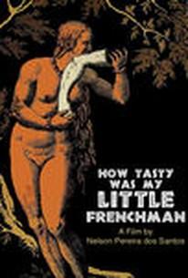 Como Era Gostoso o Meu Francês (How Tasty Was My Little Frenchman)