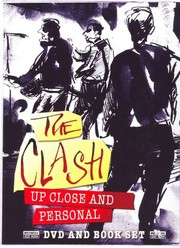 The Clash: Up Close and Personal