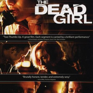 The Dead Girl (2006) - Rotten Tomatoes