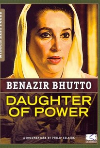 Benazir Bhutto: Daughter of Power