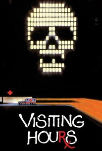 Visiting Hours (1982) - Rotten Tomatoes