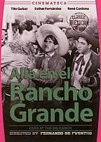 Out on the Big Ranch (Allá en el Rancho Grande)