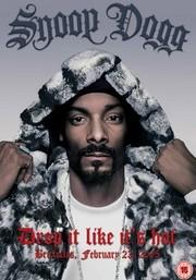 Snoop Dogg: Drop It Like It's Hot