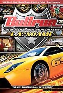 Bullrun - Cops, Cars, & Superstars L.A. to Miami