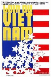Far From Vietnam (Loin du Vietnam)