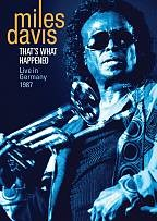 Miles Davis - That's What Happened: Live In Germany, 1987