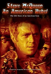 An American Rebel: Steve McQueen