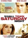 Small Town Saturday Night