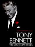 Tony Bennett: The Music Never Ends
