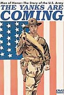 Men of Honor: The Story of the US Army - The Yanks are Coming