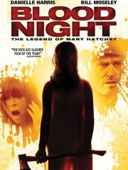 Blood Night (Blood Night: The Legend of Mary Hatchet)