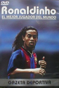 Ronaldinho:The Best Player in the World