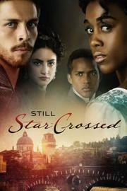 Still Star-Crossed: Season 1