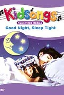 Kidsongs - Good Night, Sleep Tight