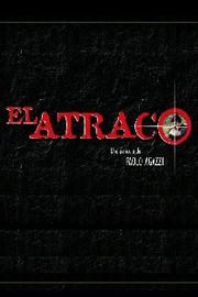 The Robbery (El Atraco)