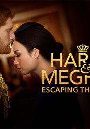 Harry Andamp; Meghan: Escaping The Palace