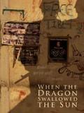 When the Dragon Swallowed the Sun