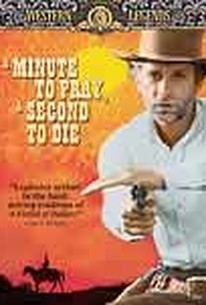 A Minute to Pray, a Second to Die