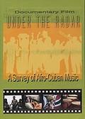 Under The Radar: A Survey Of Afro-Cuban Music